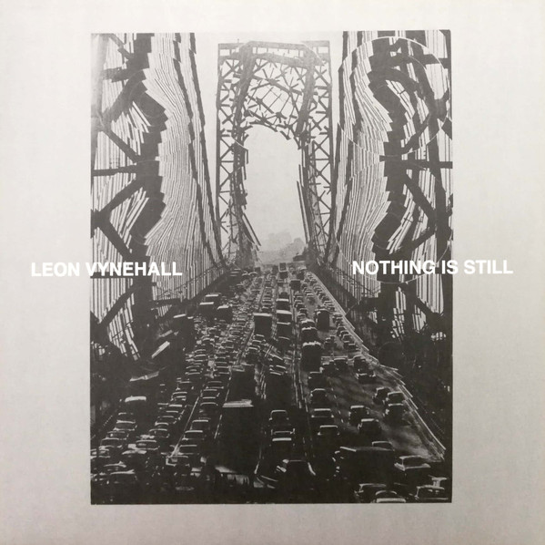 Leon Vynehall ‎– Nothing Is Still (2018)