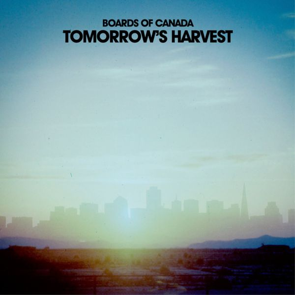 მიმოხილვა: Boards of Canada – Tomorrow's Harvest